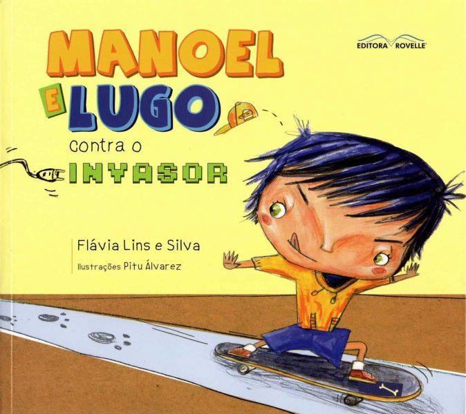 MANOEL E LUGO CONTRA O INVASOR COVER, PITU ÁLVAREZ